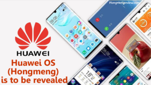 Huawei OS (Hongmeng) is to be revealed
